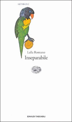 Copertina del libro Inseparabile di Lalla Romano