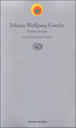 Copertina del libro Cento poesie di Johann Wolfgang Goethe