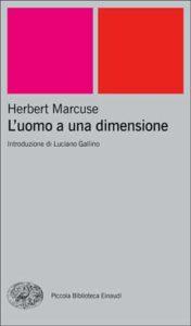 Copertina del libro L'uomo a una dimensione di Herbert Marcuse