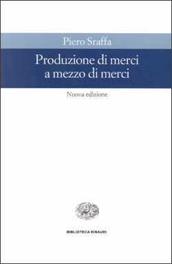 Copertina del libro Produzione di merci a mezzo di merci di Piero Sraffa