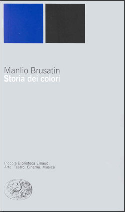 Copertina del libro Storia dei colori di Manlio Brusatin