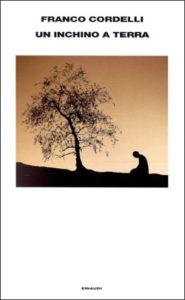 Copertina del libro Un inchino a terra di Franco Cordelli