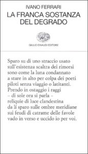 Copertina del libro La franca sostanza del degrado di Ivano Ferrari
