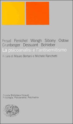 Copertina del libro La psicoanalisi e l'antisemitismo di VV.
