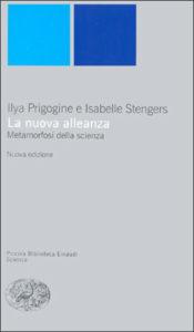 Copertina del libro La nuova alleanza di Ilya Prigogine, Isabelle Stengers