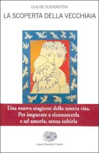 Copertina del libro La scoperta della vecchiaia di Claude Olievenstein