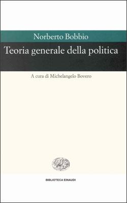 Copertina del libro Teoria generale della politica di Norberto Bobbio