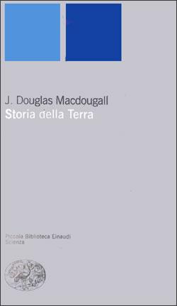 Copertina del libro Storia della terra di J. Douglas Macdougall