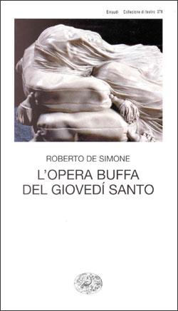 Copertina del libro L'opera buffa del giovedì santo di Roberto De Simone
