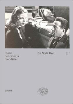 Copertina del libro Storia del cinema mondiale II. Gli Stati Uniti di VV.