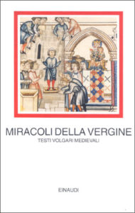 Copertina del libro Miracoli della Vergine di Gautier de Coinci, Gonzalo de Berceo, Alfonso X el Sabio