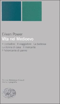 Copertina del libro Vita nel Medioevo di Eileen Power