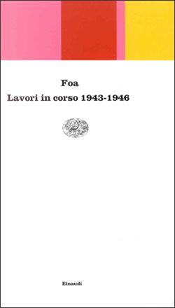 Copertina del libro Lavori in corso 1943-1946 di Vittorio Foa