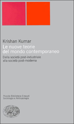 Copertina del libro Le nuove teorie del mondo contemporaneo di Krishan Kumar