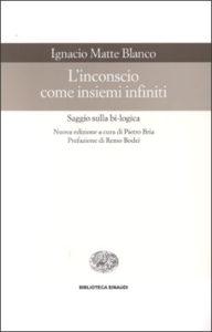 Copertina del libro L'inconscio come insiemi infiniti di Ignacio Matte Blanco