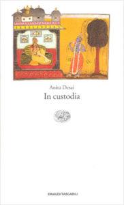 Copertina del libro In custodia di Anita Desai