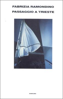 Copertina del libro Passaggio a Trieste di Fabrizia Ramondino