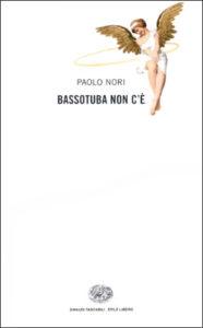 Copertina del libro Bassotuba non c'è di Paolo Nori
