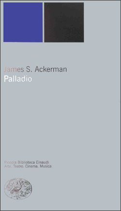 Copertina del libro Palladio di James S. Ackerman