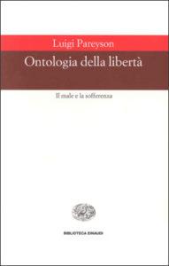 Copertina del libro Ontologia della libertà di Luigi Pareyson