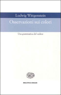 Copertina del libro Osservazioni sui colori di Ludwig Wittgenstein
