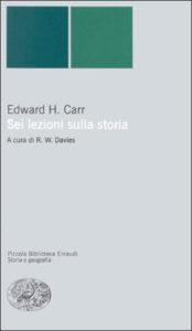 Copertina del libro Sei lezioni sulla storia di Edward H. Carr