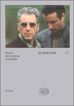 Copertina del libro Storia del cinema mondiale II. 2. Gli Stati Uniti di VV.