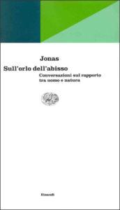 Copertina del libro Sull'orlo dell'abisso di Hans Jonas