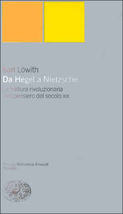 Copertina del libro Da Hegel a Nietzsche di Karl Löwith