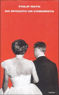 Copertina del libro Ho sposato un comunista di Philip Roth
