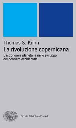 Copertina del libro La rivoluzione copernicana di Thomas S. Kuhn