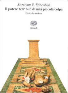Copertina del libro Il potere terribile di una piccola colpa di Abraham B. Yehoshua