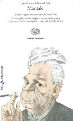 Copertina del libro Montale (libro e videocassetta) di Enrico Testa