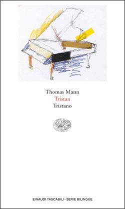 Copertina del libro Tristan. Tristano di Thomas Mann