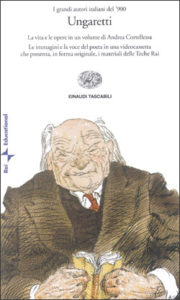 Copertina del libro Ungaretti (libro e videocassetta) di Andrea Cortellessa