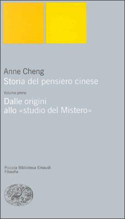 """Copertina del libro Storia del pensiero cinese. I. Dalle origini allo """"studio del Mistero"""" di Anne Cheng"""