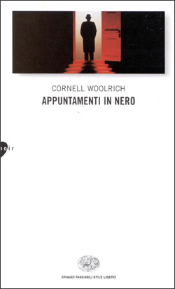 Copertina del libro Appuntamenti in nero di Cornell Woolrich