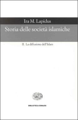 Copertina del libro Storia delle società islamiche di Ira M. Lapidus