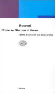 Copertina del libro Come se Dio non ci fosse di Gian Enrico Rusconi