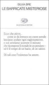 Copertina del libro Le barricate misteriose di Silvia Bre