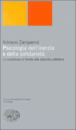 Copertina del libro Psicologia dell'inerzia e della solidarietà di Adriano Zamperini