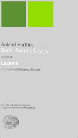 Copertina del libro Sade, Fourier, Loyola seguito da Lezione di Roland Barthes