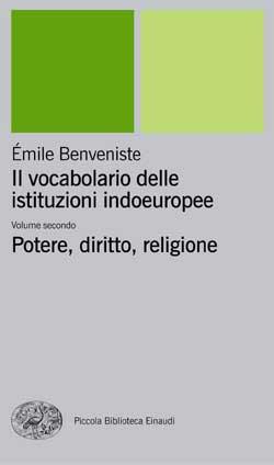Copertina del libro Il vocabolario delle istituzioni indoeuropee II di Émile Benveniste
