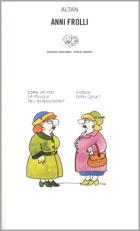 Copertina del libro Anni frolli di Altan