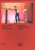 Copertina del libro Storia del teatro moderno e contemporaneo. III. Avanguardie e utopie del teatro. Il Novecento di VV.
