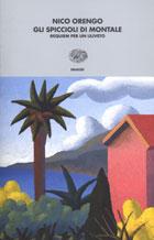 Copertina del libro Gli spiccioli di Montale di Nico Orengo