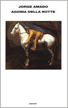 Copertina del libro Agonia della notte di Jorge Amado
