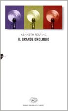 Copertina del libro Il grande orologio di Kenneth Fearing
