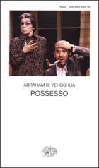 Copertina del libro Possesso di Abraham B. Yehoshua