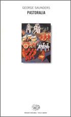 Copertina del libro Pastoralia di George Saunders